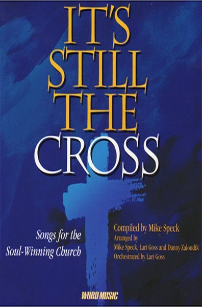 1997-itsstillthecross-wordmusic